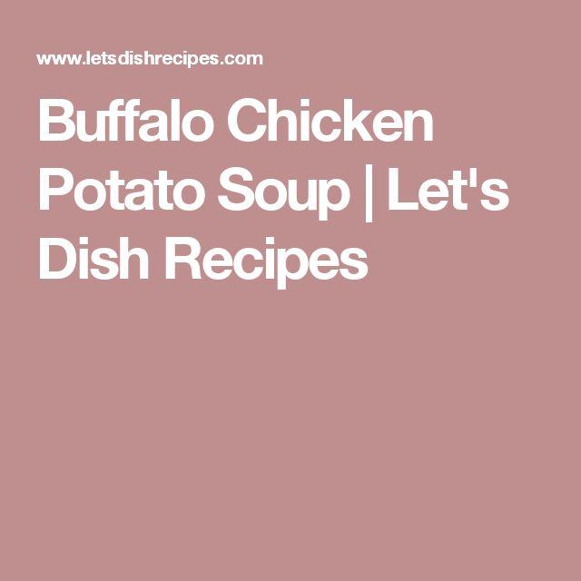 Buffalo Chicken Potato Soup   Let's Dish Recipes