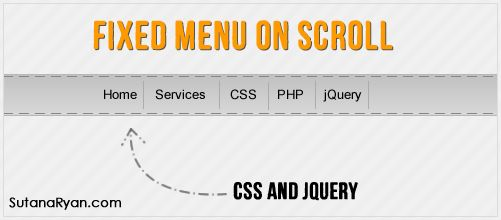 HOW TO CREATE FIXED MENU WHEN SCROLLING PAGE WITH CSS AND JQUERY