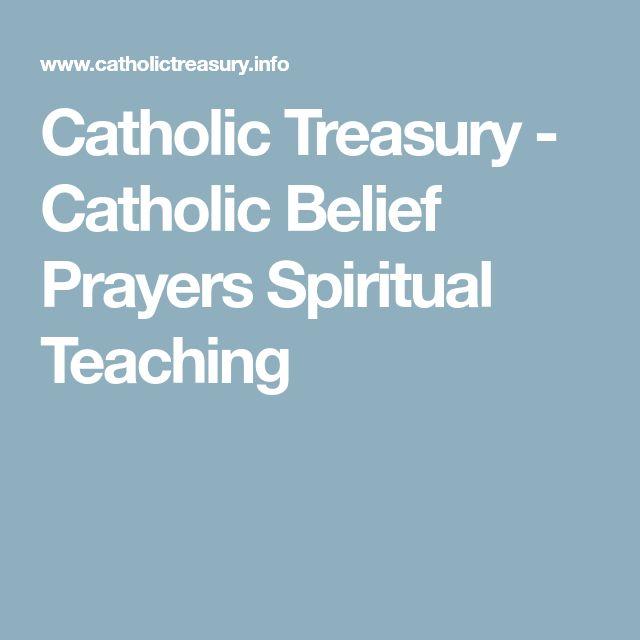 Catholic Treasury - Catholic Belief Prayers Spiritual Teaching