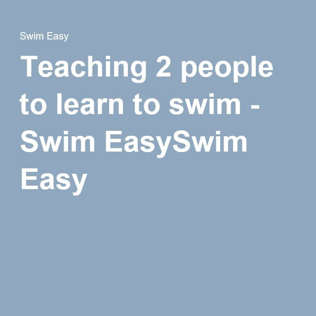 Teaching 2 people to learn to swim - Swim EasySwim Easy