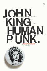 John King, Human Punk, Headhunters, The Football Factory...