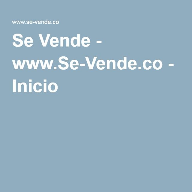 Se Vende - www.Se-Vende.co - Inicio