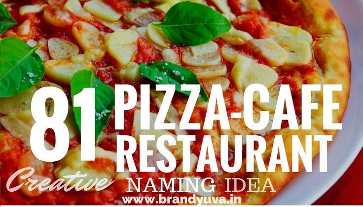 81 Catchy Pizza Shop Names Idea | Brandyuva.in