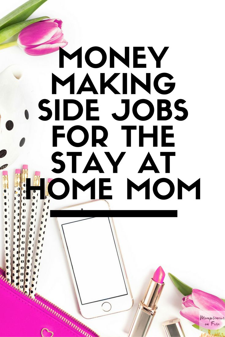best ideas about back to work employee incentive money making side jobs for the stay at home mom