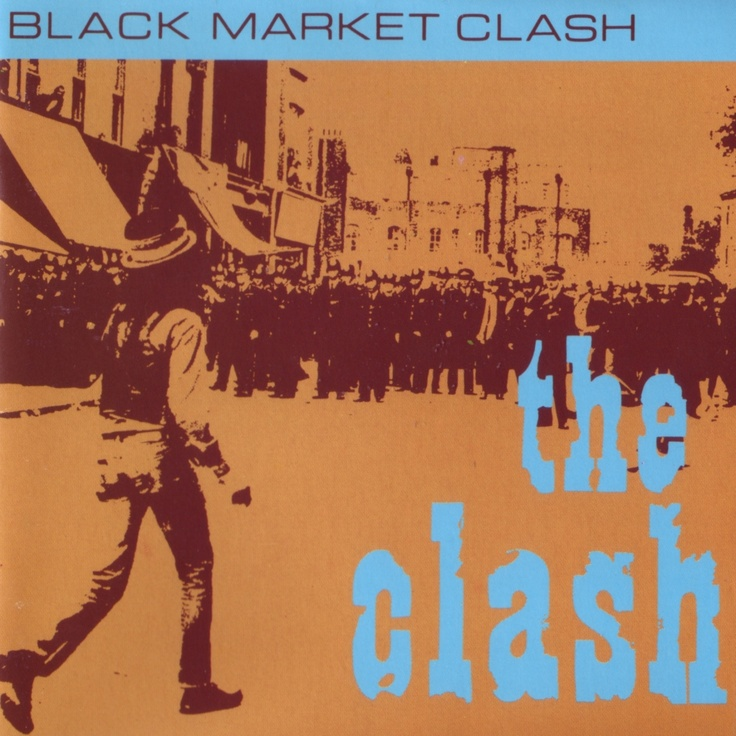 The Clash Black Market Clash The Cover For The