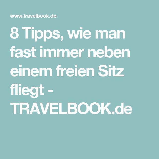 8 Tipps, wie man fast immer neben einem freien Sitz fliegt - TRAVELBOOK.de
