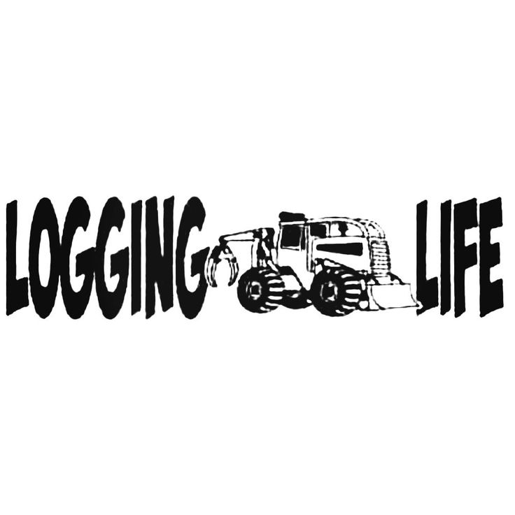 Logging Life With Skidder Logger S For Decal Sticker