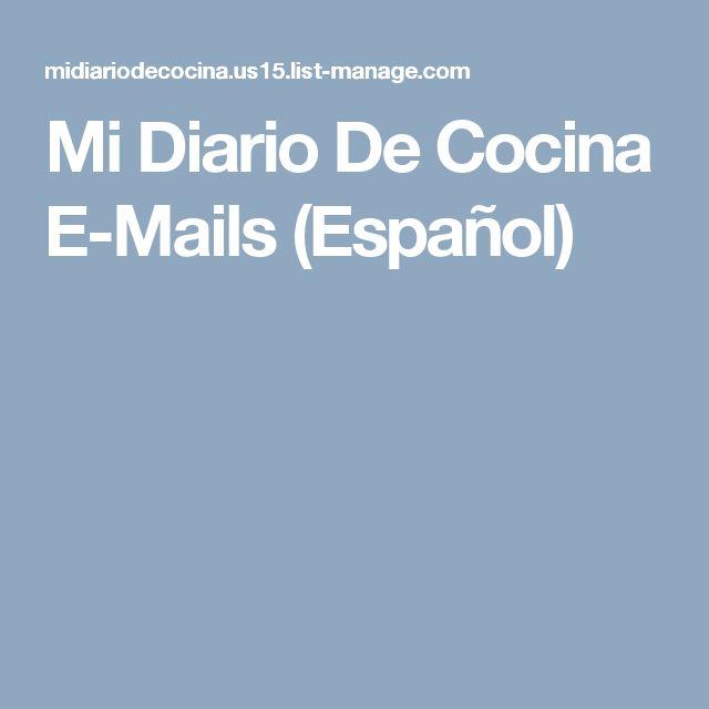 Mi Diario De Cocina E-Mails (Español)