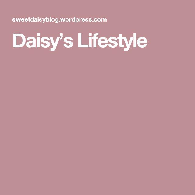 Daisy's Lifestyle