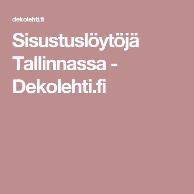 Sisustuslöytöjä Tallinnassa - Dekolehti.fi