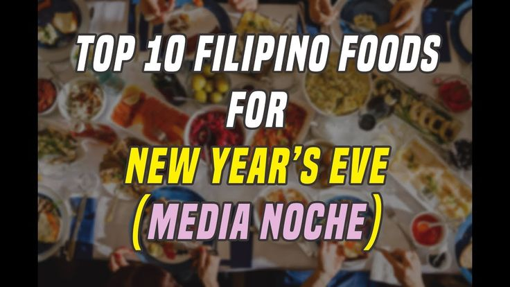 Top 10 FILIPINO FOODS for New Year's Eve! (Media Noche