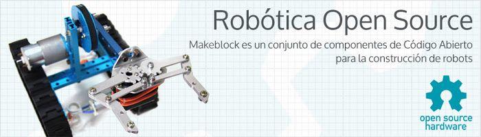 Crea y aprende con Laura: Makeblock. Kit de #Robótica #OpenSource. @Makebloc...