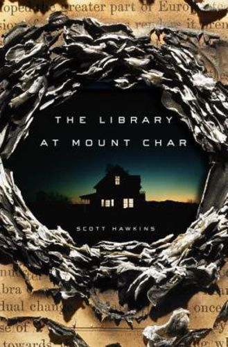 (6) The Library at Mount Char · Scott Hawkins · Könyv · Moly