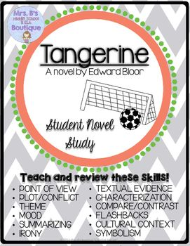 Tangerine is a high-interest novel for middle grades girls and boys alike!  This novel study is not your run-of-the-mill vocab and questions packet!  Students will read each of the 3 parts of the book and have one page of activities to complete after each part.
