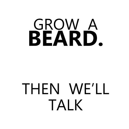 This isn't really to inspire me, but to continually remind my husband that I think his beard is sexy and I will be upset if he shaves!
