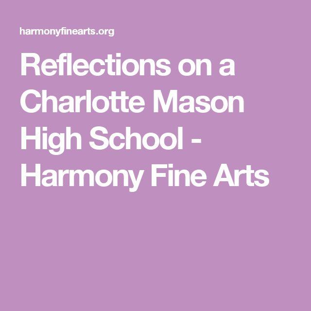 Reflections on a Charlotte Mason High School - Harmony Fine Arts