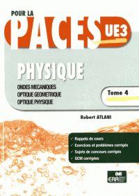 Robert Atlani - Physique - Tome 4, Ondes mécaniques, optique géométrique, optique physique. http://cataloguescd.univ-poitiers.fr/masc/Integration/EXPLOITATION/statique/cataTITN.asp?id=962497