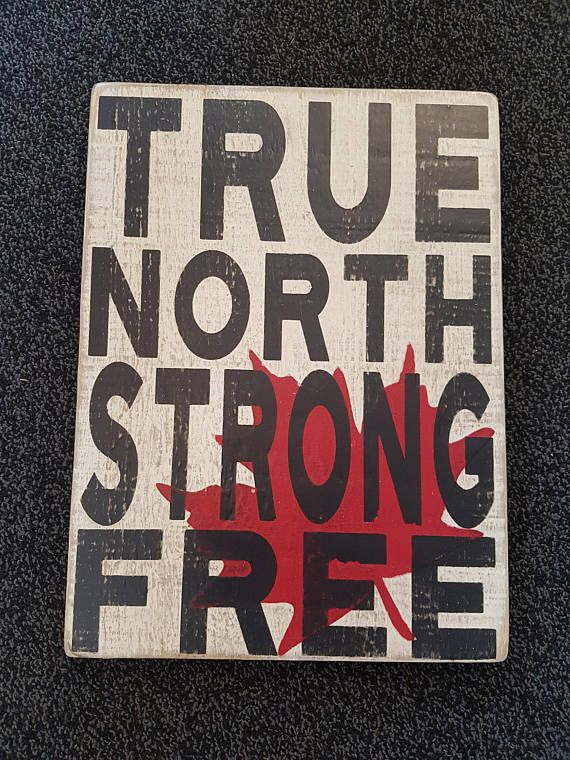 True North Strong Free Wooden Sign Rustic Canada Custom Signs Wood