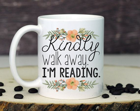 Hey, I found this really awesome Etsy listing at https://www.etsy.com/listing/263099576/gifts-for-readers-reading-mug-funny