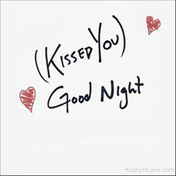 Kissed You Goodnight Good Night Quotes Good Night Love Messages