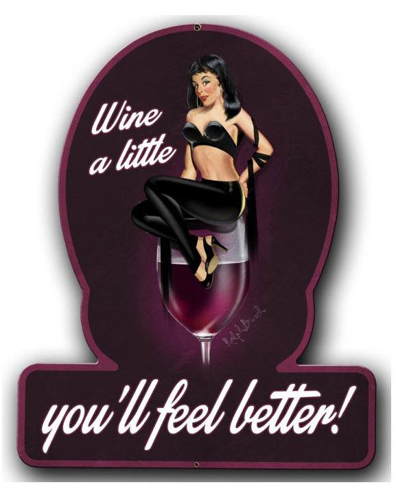 Vintage and Retro Tin Signs - JackandFriends.com - Wine A Little Pinup Girl Metal Sign 13 x 16 Inches, $29.98 (http://www.jackandfriends.com/wine-a-little-pinup-girl-metal-sign-13-x-16-inches/)