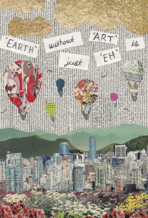 """The earth without """"art"""" is just """"eh"""""""