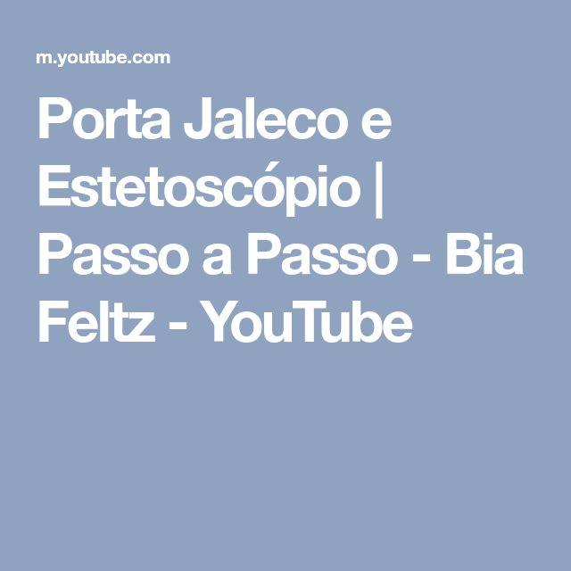 Porta Jaleco e Estetoscópio | Passo a Passo - Bia Feltz - YouTube