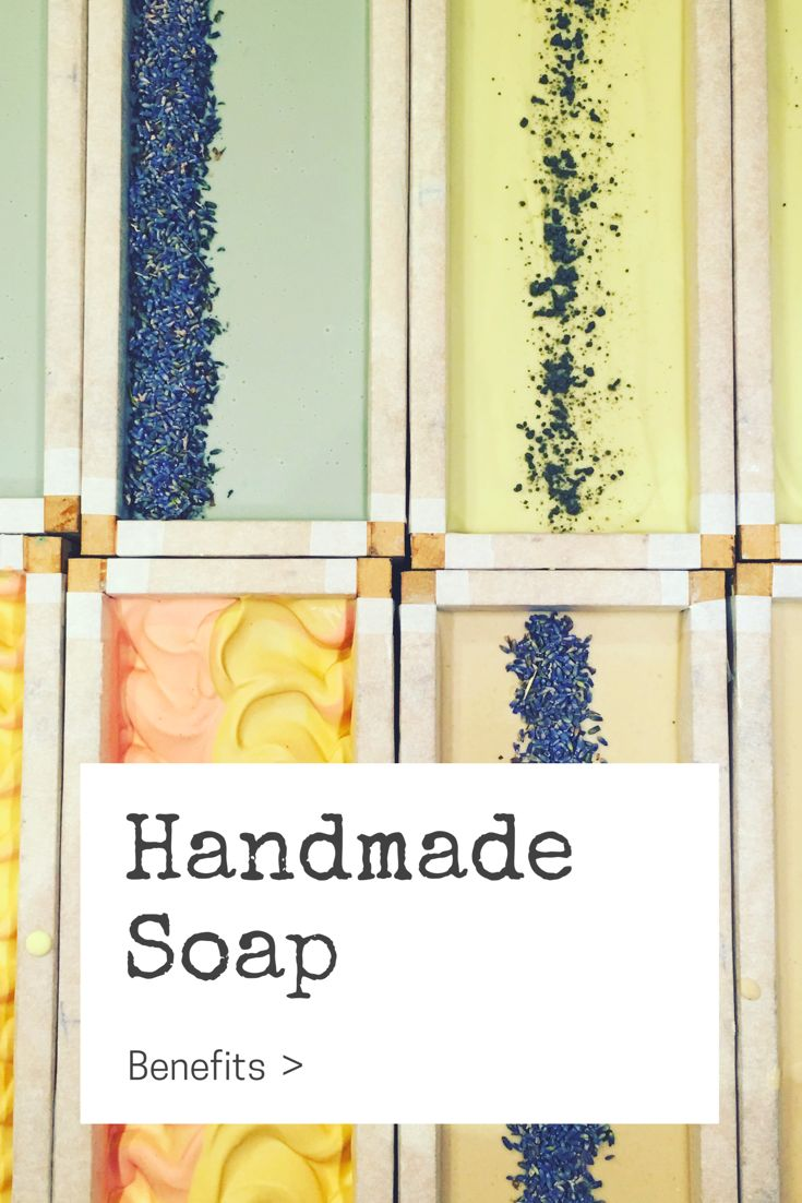 What are the skin benefits of using handmade soap?