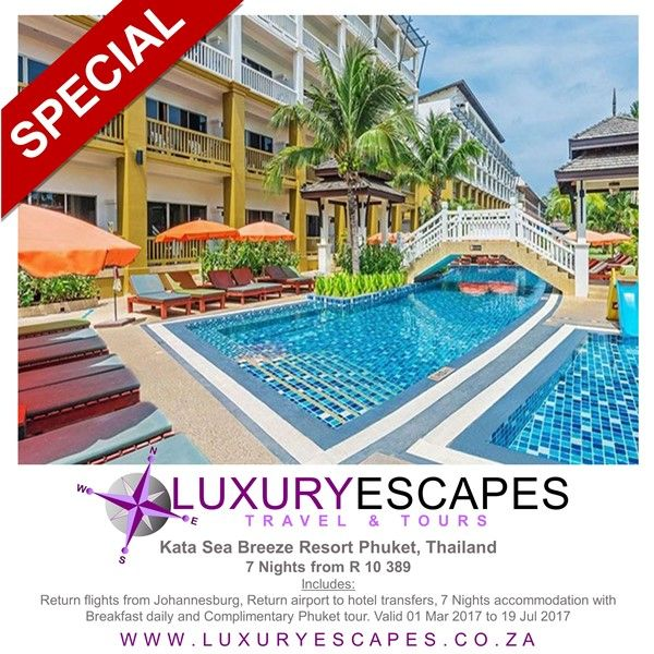 #TravelSpecial: Kata Sea Breeze Resort Phuket, Thailand 7 Nights from R 10 389. Includes: Return flights from Johannesburg, Return airport to hotel transfers, 7 Nights accommodation with Breakfast daily and Complimentary Phuket tour. Valid 01 Mar 2017 to 19 Jul 2017. www.luxuryescapes.co.za