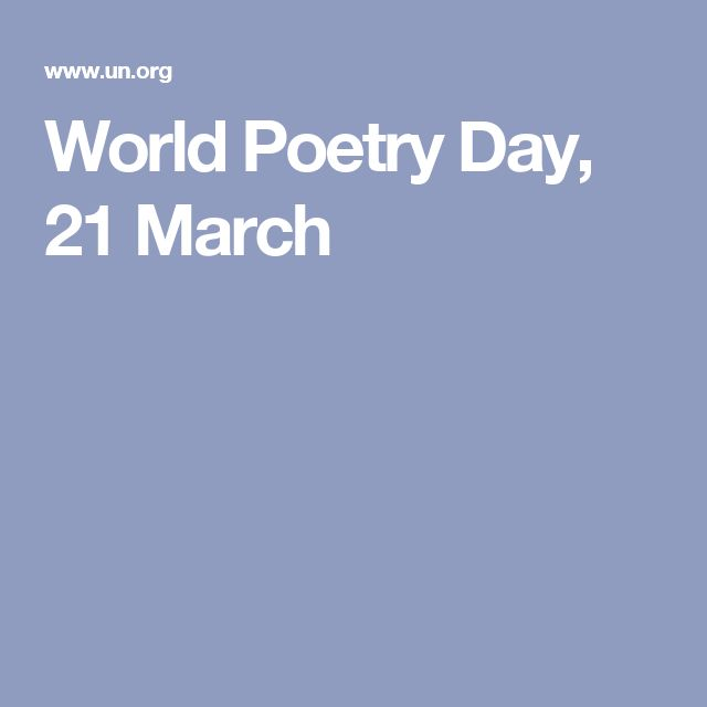 World Poetry Day, 21 March