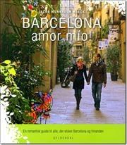 """""""Barcelona amor mío!"""" af Jacob Munkholm Hoeck"""
