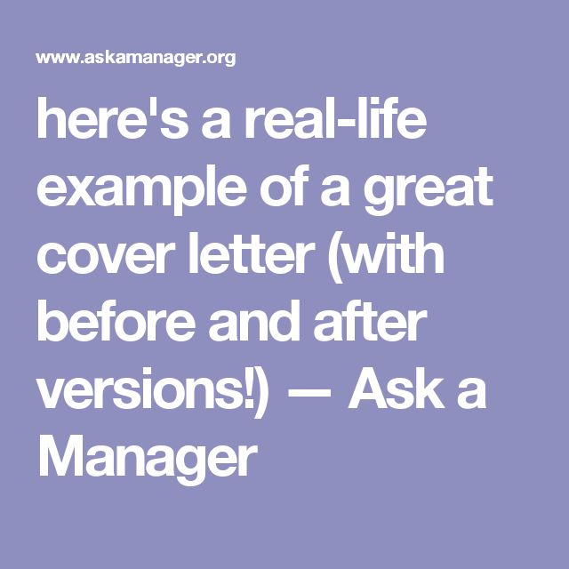 hereu0027s a real-life example of a great cover letter (with before - great cover letters