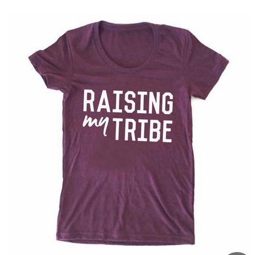 Raising my tribe  #Momlife Shirt
