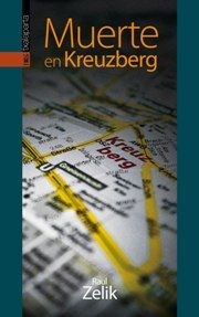 Muerte en Kreuzberg Raul Zelik [Txalaparta]