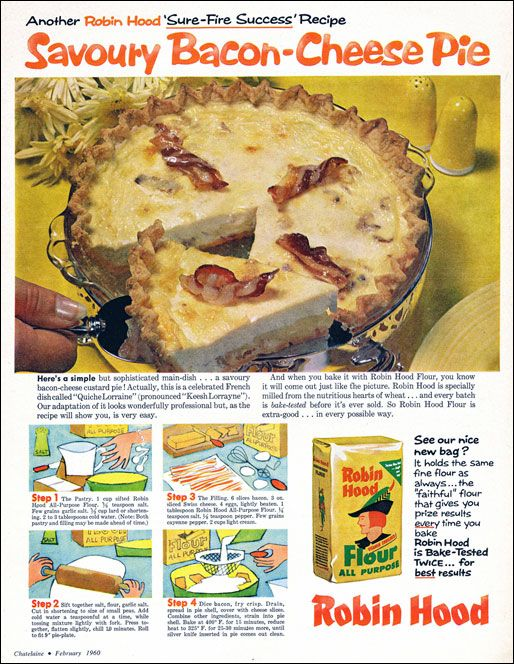 vintage bacon pie Robin Hood flour ad/recipe Hmmmm . . .  it does include BACON, cannot be all bad, right?