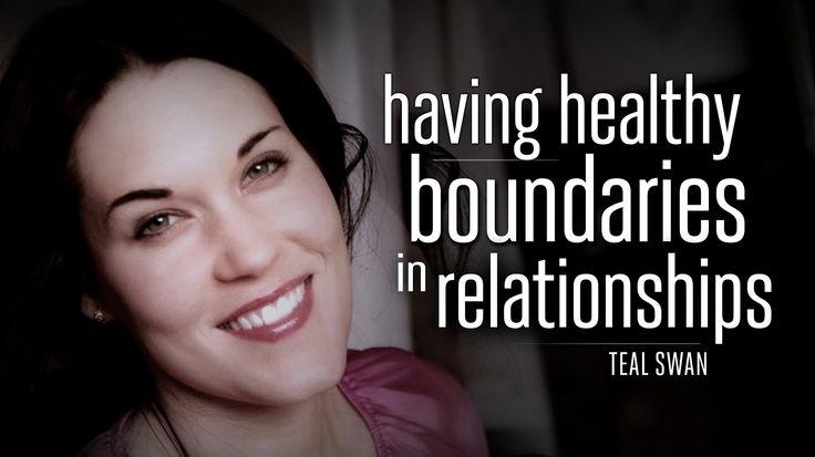 TEAL SWAN: Having Healthy Boundaries in Relationships