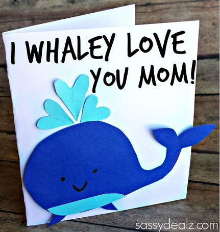 """I Whaley Love You"" Mother's Day Card Idea - Sassy Dealz"
