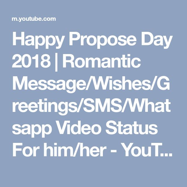 Happy Propose Day 2018 | Romantic Message/Wishes/Greetings/SMS/Whatsapp Video Status For him/her - YouTube