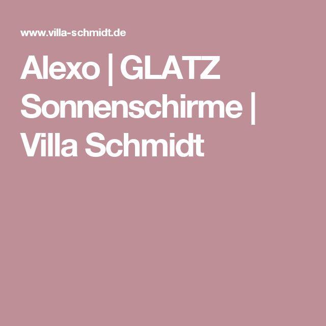 Alexo | GLATZ Sonnenschirme | Villa Schmidt
