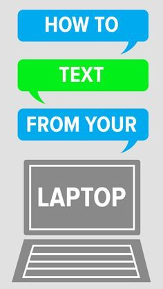 How to Text From Your Laptop
