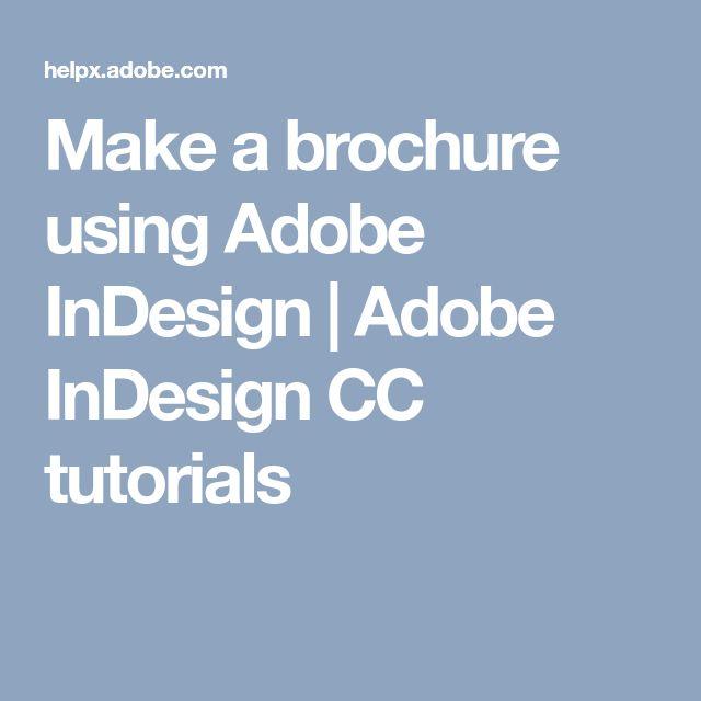 Make a brochure using Adobe InDesign   Adobe InDesign CC tutorials