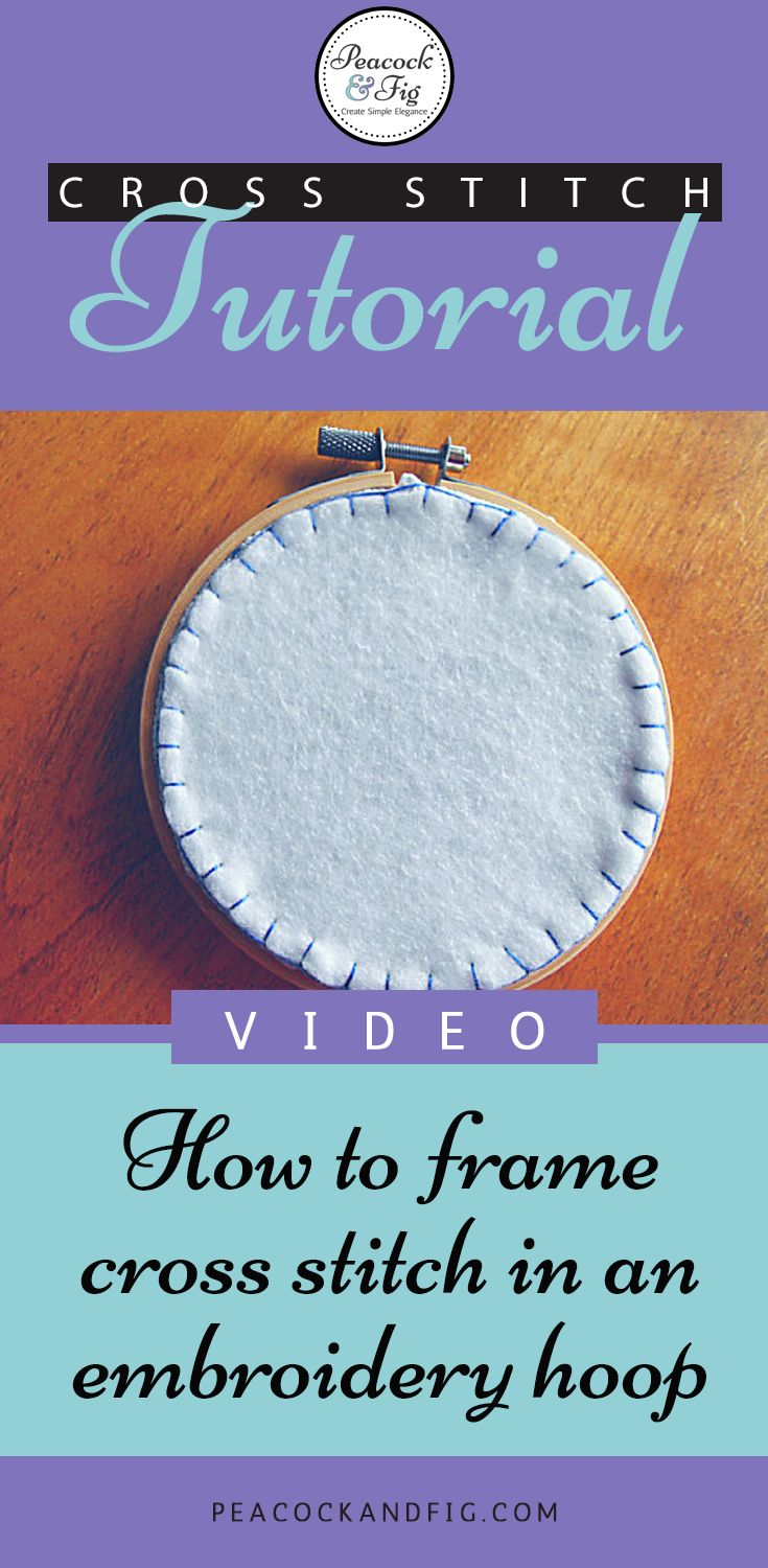 Cross Stitch Tutorial About How To Frame Your Cross Stitch In An Embroidery  Hoop
