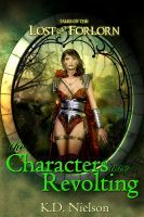 The Characters are Revolting, an ebook by KD Nielson at Smashwords