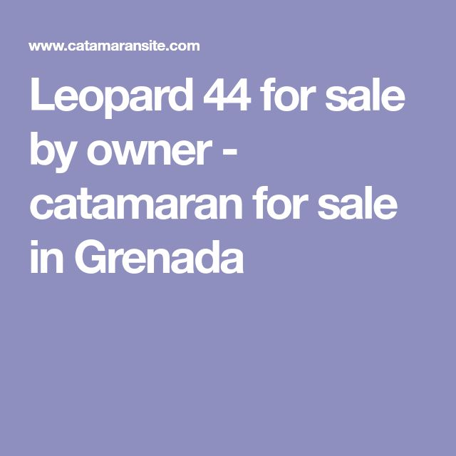 Leopard 44 for sale by owner - catamaran for sale in Grenada