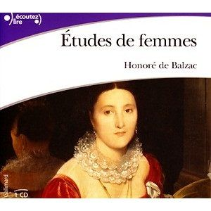 Etudes de femmes  Honoré de Balzac (CD audio)