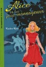 Alice et les faux monnayeurs - Carolyn Keene