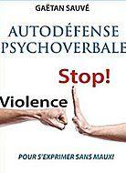 Un article sur notre devoir de Guerrier de protéger nos frontières personnelles contre toute attaque PsychoVerbale