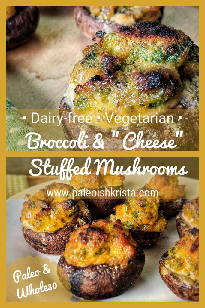 "Dairy-Free Broccoli and ""Cheese"" Stuffed Mushrooms (Paleo & Whole30)"