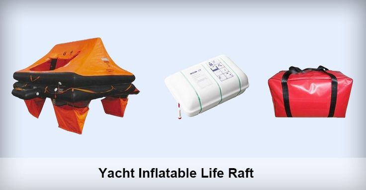 Yacht Inflatable Life Raft is suitable for small boat or yacht up to 24m length of hull as life-saving equipment. Standard It meets ISO9650-1. Installation Height 6 meters. Equipment Outfitting >24hours or <24hours Approval Certificate GL   Inquiry at grandoceanmarine@gmail.com