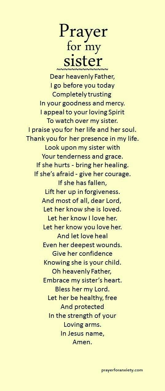 Bless my big sister and watch over her today and always, I ask this in Jesus' name